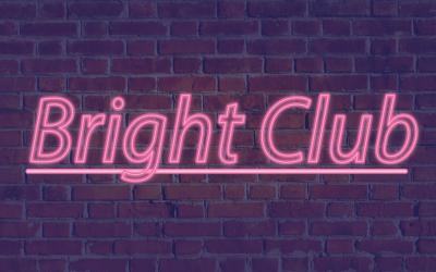 New Bright Club!